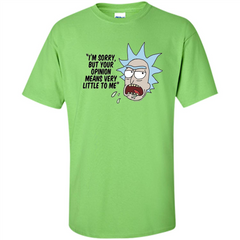 TV Series T-shrit I'm Sorry but Your Opinion Means Very Little To Me T-shirt Custom Ultra Cotton - WackyTee