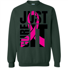 Breast Cancer Awareness T-shirt Just Cure It Printed Crewneck Pullover Sweatshirt 8 oz - WackyTee