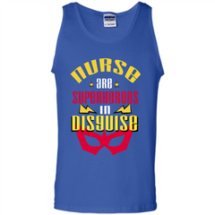 Nurse T-shirt Nurse Are Superheroes In Disguise Tank Top - WackyTee