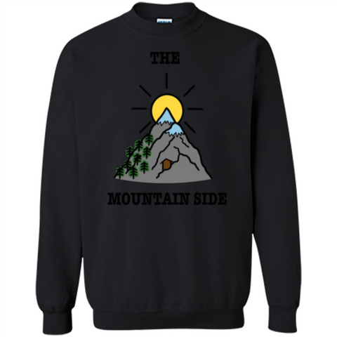 The Mountain Side T-shirt Black / S Printed Crewneck Pullover Sweatshirt 8 oz - WackyTee
