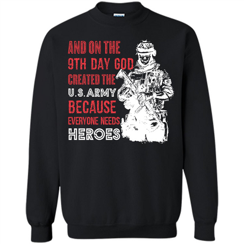 Military T-shirt And On The 9th Day God Created The U S Army Black / S Printed Crewneck Pullover Sweatshirt 8 oz - WackyTee