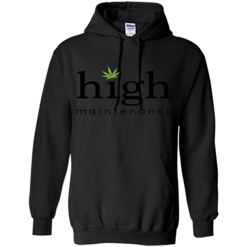 Funny High Maintenance T-shirt Black / S Pullover Hoodie 8 oz - WackyTee