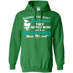 Bookworm T-shirt Beware The Quiet Bookworm They Notice More Pullover Hoodie 8 oz - WackyTee