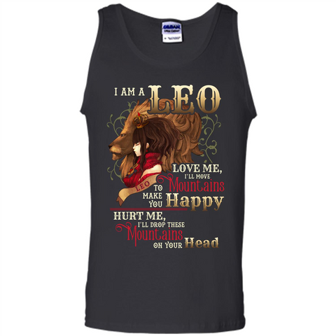 Im A Leo Love Me Ill Move Mountains To Make You Happy T-shirt Black / S Tank Top - WackyTee