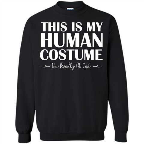Halloween T-shirt This Is My Human Costume I'm Really A Cat T-shirt Black / S Printed Crewneck Pullover Sweatshirt 8 oz - WackyTee