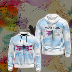 August Girl They Whispered To Her You Cannot Withstand The Storm Unisex Zip Up Hoodie