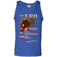Im A Leo Love Me Ill Move Mountains To Make You Happy T-shirt Tank Top - WackyTee