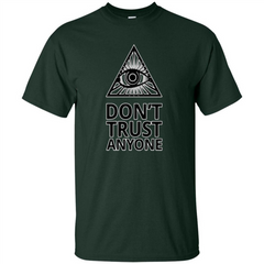 Don't Trust Anyone T-shirt Custom Ultra Tshirt - WackyTee
