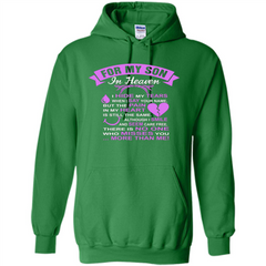 For My Son In Heaven T-shirt I Hide My Tears Pullover Hoodie 8 oz - WackyTee