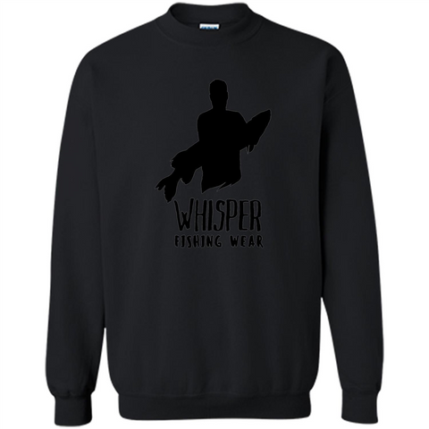 Fishing Lover T-shirt Whisper Fishing Wear Black / S Printed Crewneck Pullover Sweatshirt 8 oz - WackyTee