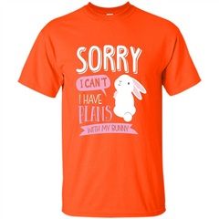 Sorry I Can't I Have Plans With My Bunny T-shirt Custom Ultra Cotton - WackyTee