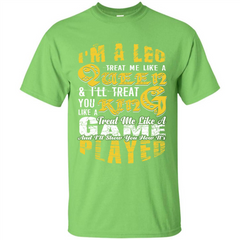Leo T-shirt Im A Leo Treat Me Like A Queen Ill Treat You Custom Ultra Tshirt - WackyTee