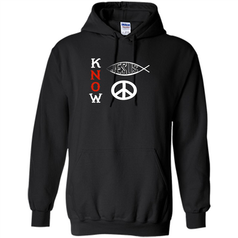 Christian T-shirt Know Jesus Know Peace Black / S Pullover Hoodie 8 oz - WackyTee