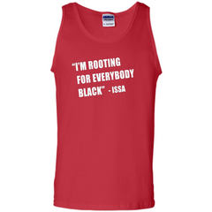 I'm Rooting For Everybody Black T-shirt Tank Top - WackyTee