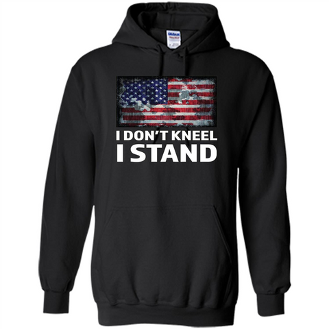 Military T-shirt I Don't Kneel I Stand T-shirt Black / S Pullover Hoodie 8 oz - WackyTee