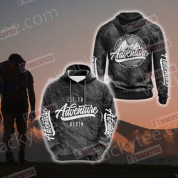Let The Adventure Begin 3D Hoodie