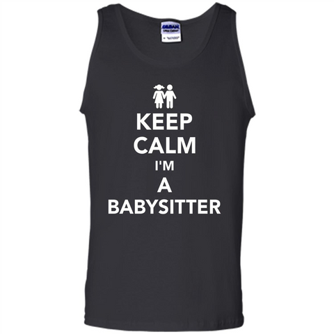 Keep Calm I'm A Babysitter T-Shirt Black / S Tank Top - WackyTee