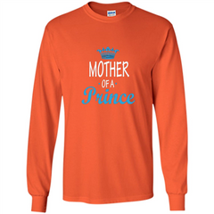 Mother Gift T-shirt Mother Of A Prince T-shirt LS Ultra Cotton Tshirt - WackyTee