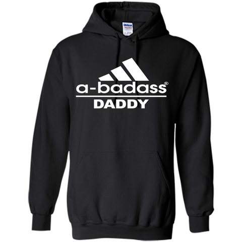 Fathers Day T-shirt A Badass Daddy Black / Small Pullover Hoodie 8 oz - WackyTee