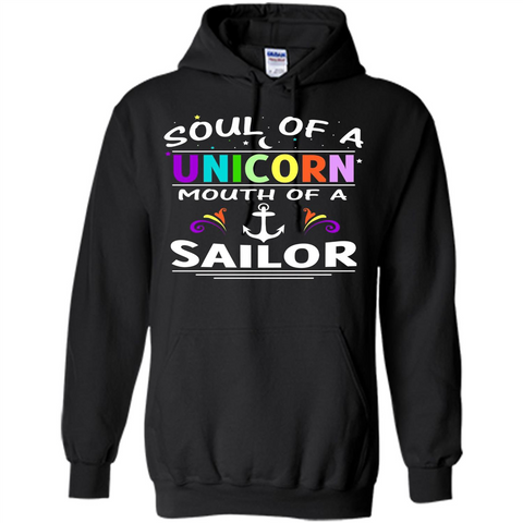 Unicorn Sailor T-shirt Soul Of A Unicorn Mouth Of A Sailor T-shirt Black / S Pullover Hoodie 8 oz - WackyTee