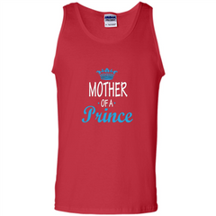 Mother Gift T-shirt Mother Of A Prince T-shirt Tank Top - WackyTee