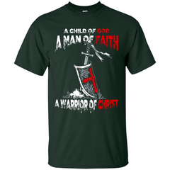 Christian T-shirt A Child Of God A Man Of Faith T-shirt Custom Ultra Tshirt - WackyTee
