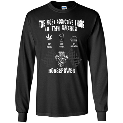 Tipster T-shirt The Most Addictive Thing In The World Not Drugs T-shirt Black / S LS Ultra Cotton Tshirt - WackyTee