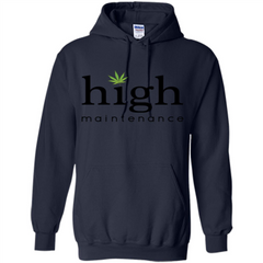 Funny High Maintenance T-shirt Pullover Hoodie 8 oz - WackyTee