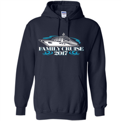 Family Cruise 2017 Vacation T-shirt Pullover Hoodie 8 oz - WackyTee