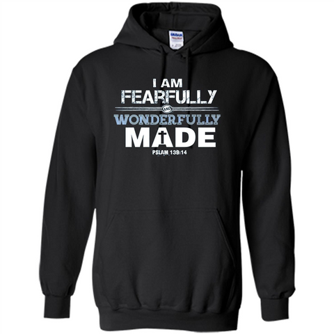 Christian T-shirt I Am Fearfully And Wonderfully Made Black / S Pullover Hoodie 8 oz - WackyTee