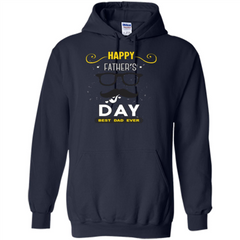 Happy Fathers Day T-shirt Best Dad Ever Pullover Hoodie 8 oz - WackyTee