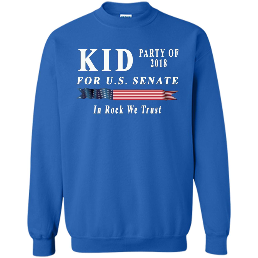 d04faecea Kid For US Senate 2018 Election Shirt In Rock We Trust T-shirt Printed  Crewneck