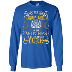 Halloween T-shirt We Are The Granddaughters Of The Witches You Could Not Burn LS Ultra Cotton Tshirt - WackyTee
