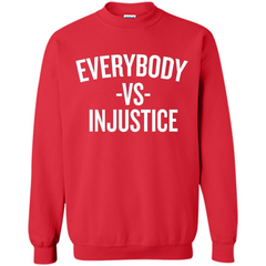 Everybody Vs Injustice Printed Crewneck Pullover Sweatshirt 8 oz - WackyTee