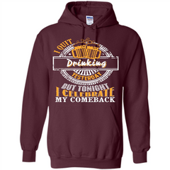 Beer T-shirt I Quit Drinking Yesterday But Pullover Hoodie 8 oz - WackyTee