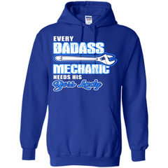 Every Badass Mechanic Needs His Boss Lady T-shirt Pullover Hoodie 8 oz - WackyTee