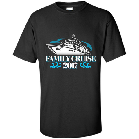 Family Cruise 2017 Vacation T-shirt Black / S Custom Ultra Cotton - WackyTee