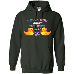 Boy Or Girl What The Duck Is It T-Shirt Gender Reveal Party T-Shirts Pullover Hoodie 8 oz - WackyTee