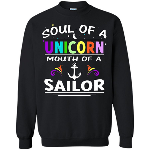 Unicorn Sailor T-shirt Soul Of A Unicorn Mouth Of A Sailor T-shirt Black / S Printed Crewneck Pullover Sweatshirt 8 oz - WackyTee