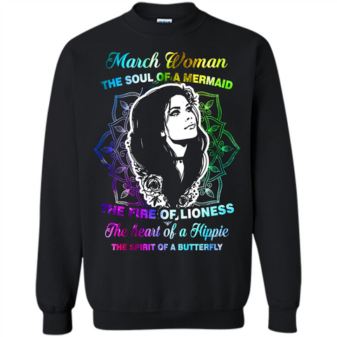 March Woman T-shirt The Heart Of A Hippie Black / S Printed Crewneck Pullover Sweatshirt 8 oz - WackyTee