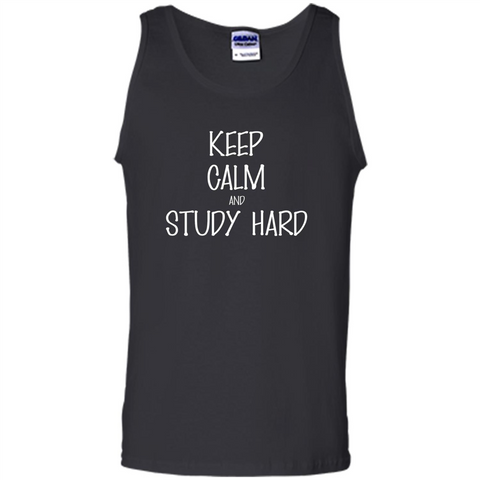 Keep Calm T-shirt Keep Calm and Study Hard T-shirt Black / S Tank Top - WackyTee