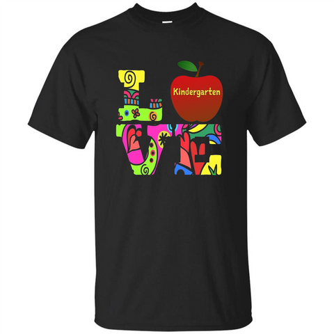 Kindergarten LOVE T-shirt School Day T-shirt Black / S Custom Ultra Tshirt - WackyTee