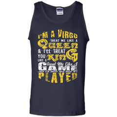 Virgo T-shirt Im A Virgo Treat Me Like A Queen Tank Top - WackyTee