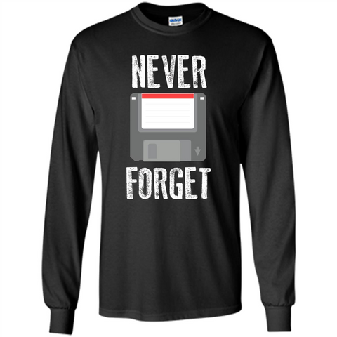 Never Forget Floppy Disk Vintage Computer T-shirt Black / S LS Ultra Cotton Tshirt - WackyTee