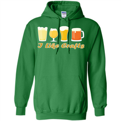 Beer T-shirt I Like Crafts Pullover Hoodie 8 oz - WackyTee