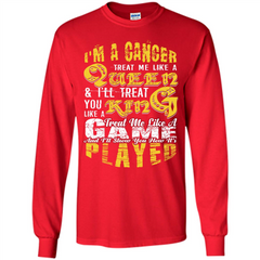 Cancer T-shirt Im A Cancer Treat Me Like A Queen LS Ultra Cotton Tshirt - WackyTee