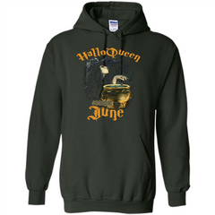 HalloQueen Are Born In June T-shirt Pullover Hoodie 8 oz - WackyTee