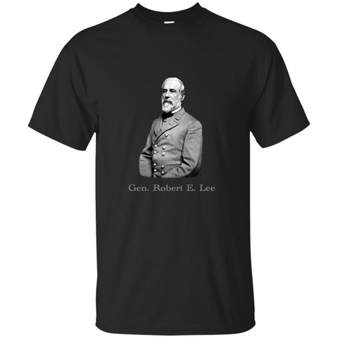 Military T-shirt General Robert E. Lee T-Shirt Black / S Custom Ultra Tshirt - WackyTee