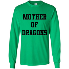 GoT T-shirt Mother Of Dragons T-Shirt LS Ultra Cotton Tshirt - WackyTee