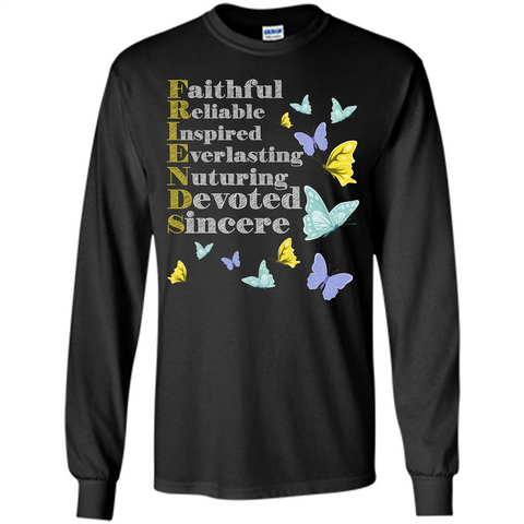 Friend T-shirt Faithful Reliable Inspired Everlasting Black / S LS Ultra Cotton Tshirt - WackyTee